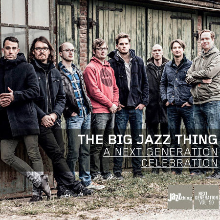 The Big Jazz Thing - A Next Generation Celebration